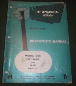 International Hough 560 Pay Wheel Loader Operation Maintenance Manual Book