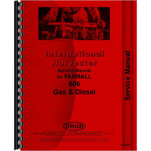 New International Harvester 606 Tractor Service Manual gas And Diesel Only