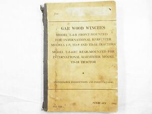 Gar Wood Winches Parts Service Manual For International Ihc Dozers 1944