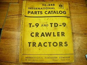 Ih International T 9 Td 9 Crawler Dozer Parts Manual