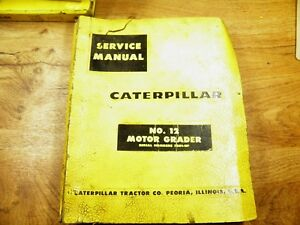 Cat Caterpillar No 12 Grader Service Manual 73g