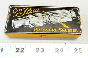 Vintage One Ray Pressure Snubber 25s 2ab Constant 3000 Psi Capacity P n 11416 2