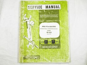 Ih International 175 200 Carbureted Engine Service Manual Oem Iss 1525 1971