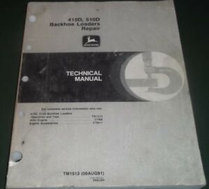 John Deere 410d 510d Backhoe Loader Technical Service Shop Repair Manual Tm1513