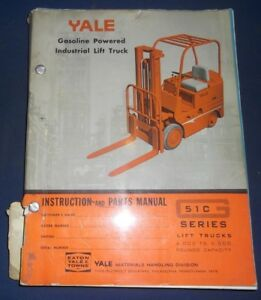 Yale 51c Series Lift Truck Forklift Parts Operation Instruction Shop Manual