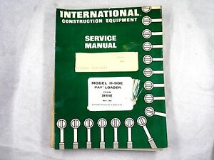 Ih International H 90e Payloader Service Manual Chassis Oem Sm h90e 1969