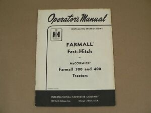 International Harvester Owners Manual Mccormick Farmall Fast Hitch 1955