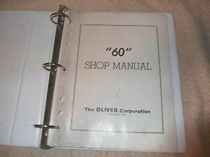 Original Oliver 60 Tractor Shop Service Manual