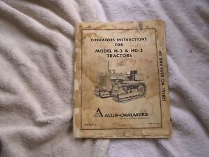 Allis Chalmers Model H 3 Hd 3 Tractors Operators Instructions Tm 415