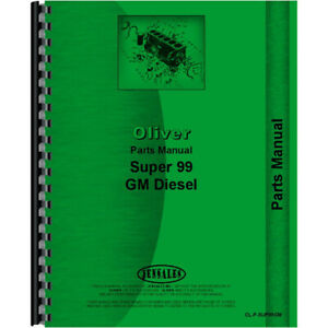 New Oliver Super 99 Tractor Parts Manual