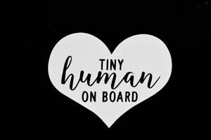 Tiny Human On Board Baby Toddler Kids Heart Car Truck Window Sticker Decal 591