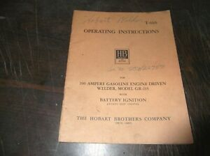 Original Hobart Gr 215 200 Amp Gas Engine Welder Operator Manual