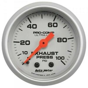 Autometer Ultra Lite Exhaust Pressure Gauge 0 100 Psi 4326