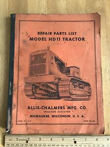 Allis chalmers Hd11 Tractor Repair Parts List Manual Form Tpl 269 Circa 1950s