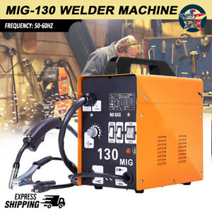 Mig 130 Welder Flux Core Automatic Feed Wire Free Welding Machine W Mask New A