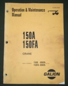 Komatsu Galion 150a 150fa Crane Operators Operation Maintenance Book Manual