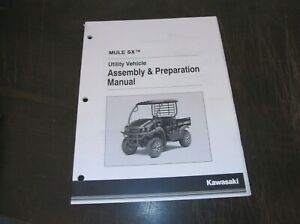 Kawasaki Mule Sx Utility Vehicle Side By Side Assembly And Preparation Manual