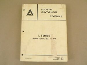 Allis Chalmers L Series Combine Serial Numbers Prior To 13000 Parts Catalog 1983