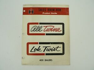 Vtg All Twine Lok Twist 400 Balers Sales Product Guide International Harvester