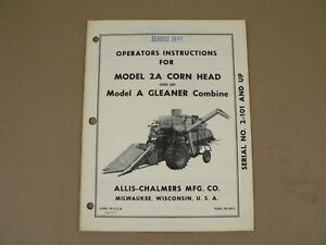 Allis Chalmers 2a Corn Head Used On Model A Gleaner Combine Owners Manual Vtg