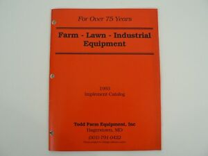 Vtg Todd Farm Equipment Inc Lawn Industrial Implement Catalog 1993 Hagerstown Md