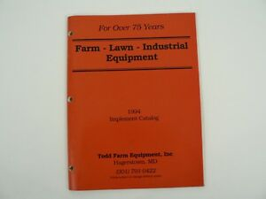Vtg Todd Farm Equipment Inc Lawn Industrial Implement Catalog 1994 Hagerstown Md