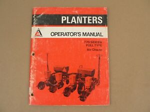 Allis Chalmers Planters 770 Series Pull Type Air Champ Owners Manual 1975