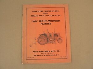 Allis Chalmers Tractors Wd Front Mounted Planter Owners Manual Parts List Vtg
