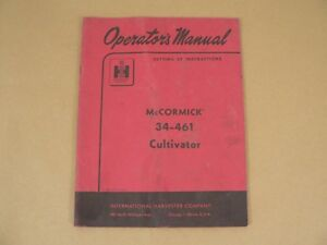 International Harvester Owners Manual Mccormick 34 461 Cultivator Tractor 1957