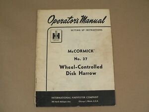 International Harvester Owners Manual Mccormick No 37 Disk Harrow 1956