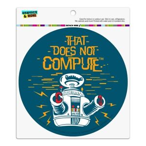 Does Not Compute B9 Robot Lost In Space Automotive Car Vinyl Circle Magnet