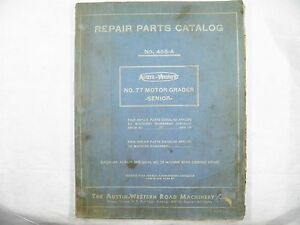 Austin Western No 77 Motor Grader Senior Repair Parts Catalog
