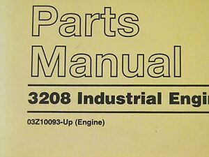 Cat Caterpillar 3208 Industrial Engine Parts Manual 3z10093 up Sebp2308 04