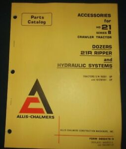 Allis Chalmers Accessories For Hd 21 b Crawler Tractor Dozer Parts Manual Book