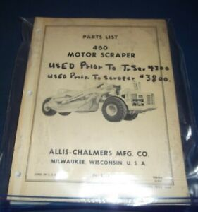 Allis Chalmers 460 Motor Tractor Elevating Scraper Parts Manual Book
