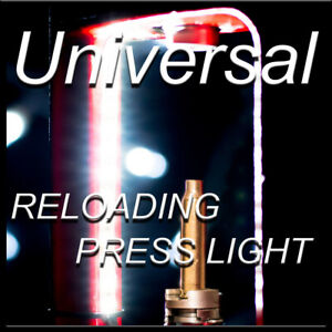 Universal Reloading Press LED Light Kit Fits: Hornady Dillon Lee RCBS