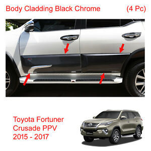 Body Cladding Side Guard Black Chrome For Toyota Fortuner Crusade Ppv 2015 17