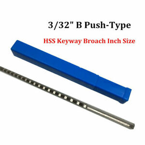 Keyway Broach 3 32 Inch B Push Type Hss Metalworking Cnc Machine Cutting Tool