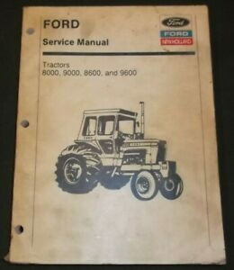 Ford New Holland 8000 8600 9000 9600 Trsctor Service Shop Repair Workshop Manual