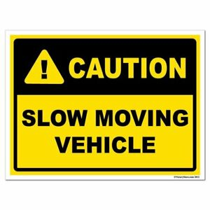 Slow Moving Vehicle Caution Sign Or Sticker 3