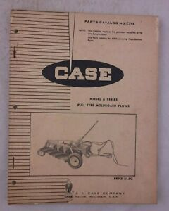 Case Pull Type Moldboard Plows Model A Series Parts Catalog C748 Genuine Plow