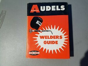 Audels Welders Guide By Frank Graham 1963 Electric Acetylene Spot Pipe Gas