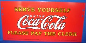 SERVE YOURSELF DRINK COCA-COLA SIGN PLEASE PAY CLERK 1990 NOS COOLER ICE CHEST