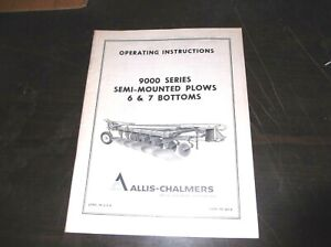 Allis Chalmers Model 9000 Series 6 And 7 Row Plows Operators Parts List Manual