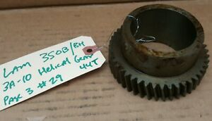 44t Helical Gear For Lantaine Lam 350b Lathe Part Number 3a 10 Nos