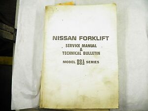 Nissan Forklift Service Manual Technical Bulletin Model B01 Series