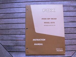Fox Instruction Manual Model 0476 Pick Up Head Owners Koehring Farm Division