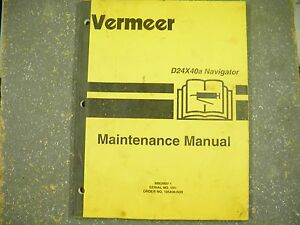 Vermeer D24x40a Navigator Maintenance Manual Sn101