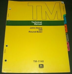 John Deere 500 Round Baler Technical Service Shop Repair Manual Book Tm 1140