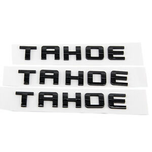 3 Pcs Glossy Black Letter Tahoe Emblem Badges Replacement For Chevrolet 2500hd